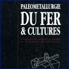 Paleometallurgie du fer & cultures