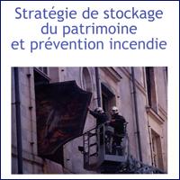 Stratégie de stockage du patrimoine et prévention incendie