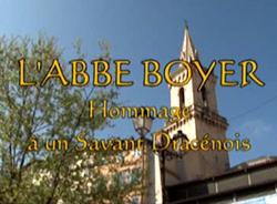 L'abbé Boyer, Hommage à un savant dracénois